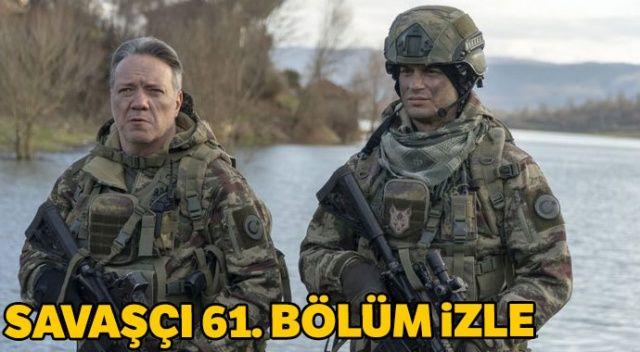 Savaşçı 61. bölüm izle, son bölüm izle... Savaşçı 61. son bölüm tek parça full izle (Fox TV ve YouTube İzle)