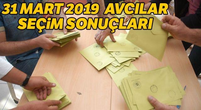 Avcılar yerel seçim sonuçları 2019! Avcılar 31 Mart seçimlerde kim kazandı? Avcılar seçim oy oranları ÖĞREN