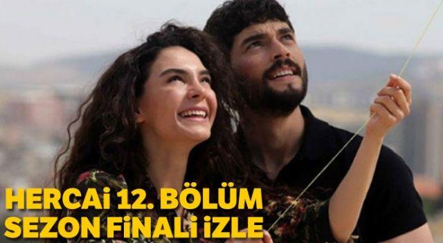 Hercai 12. bölüm izle | Hercai sezon finali tek parça full izle (YouTube, ATV)