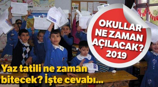 2019-2020 okullar ne zaman açılacak? MEB takvimi açıklandı! 2019 yaz tatili ne zaman bitiyor?