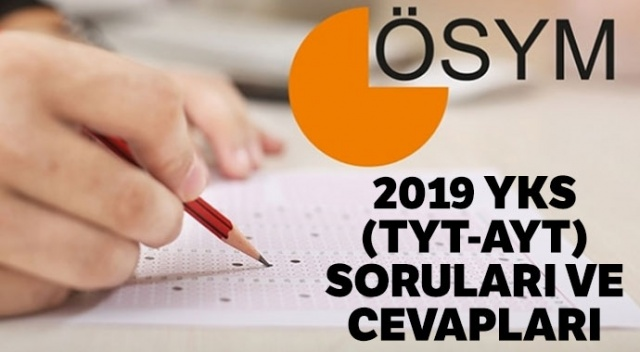 2019 AYT soruları cevapları, sınav kolay mıydı? Üniversite sınavı 2019 soruları ne zaman açıklanacak?