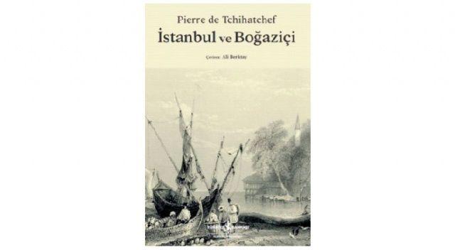 İki asır öncesinin Boğaz'ına yolculuk