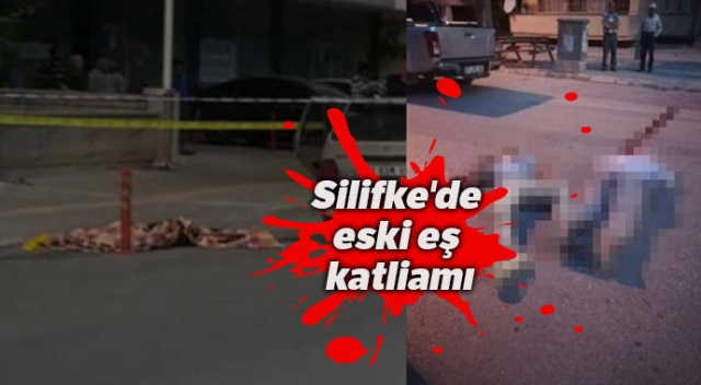 Silifke'de eski eş katliamı
