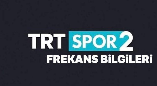 TRT Spor 2 Frekansı Bilgileri!  TRT Spor 2 nasıl izlerim? TRT Spor 2 frekans ayarları nasıl yapılır? (TRT Spor 2 Yayına Başladı Mı)