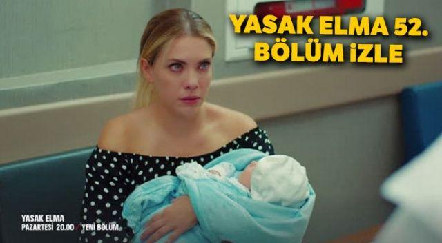 Yasak Elma 52. bölüm izle (Yıldız bebeğine kavuşacak mı?) Yasak Elma son bölüm full tek parça izle (FOX TV, YouTube)