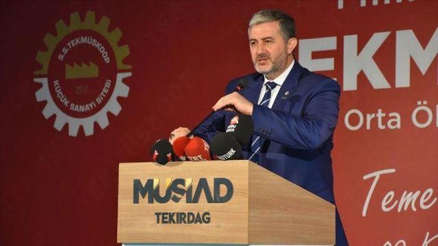 MÜSİAD Başkanı Kaan: Yatırımlarımız geleceğin Türkiye'sine bir hazırlıktır