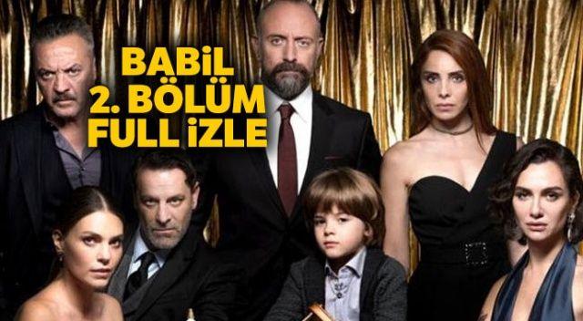 BABİL DİZİSİ İZLE | Babil dizisi Star TV 2. bölüm izlee (Babil dizisi son bölüm izle)