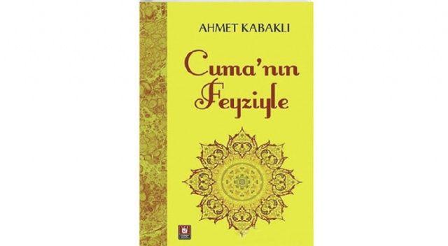 Ahmet Kabaklı'nın cuma yazıları