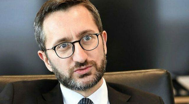 İletişim Başkanı Altun: 'Saldırıyı lanetliyoruz'