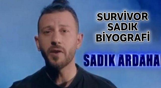 Survivor Sadık Ardahan Uzkanbaş kimdir? Survivor Sadık kaç yaşında, nereli, mesleği ne?