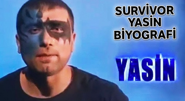 Survivor Yasin Obuz Kimdir? Survivor Yasin Kaç Yaşında ve Nereli? Survivor Yasin Obuz mesleği ne?