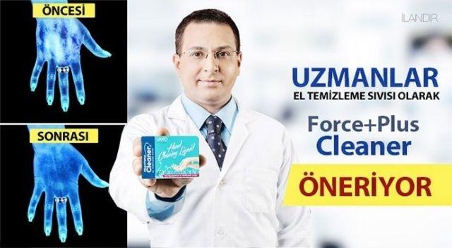 Uzmanlar el temizleme sıvısı olarak Force+Plus Clenaer öneriyor
