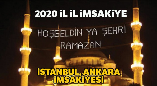 2020 İMSAKİYESİ   Ramazan ayı il il iftar ve imsak saatleri   İstanbul imsakiyesi   2020 İftar/Sahur kaçta??