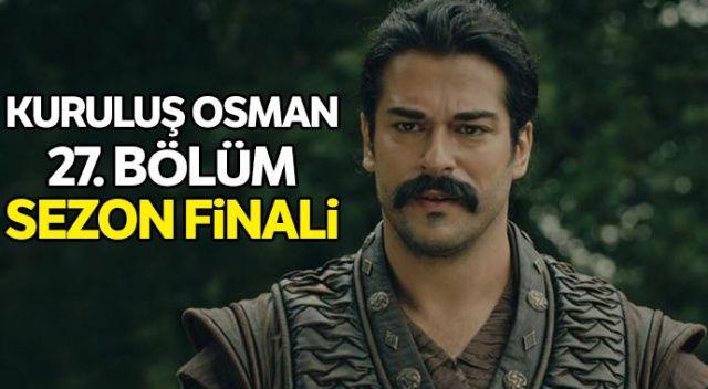 Kuruluş Osman sezon finali full tek parça izle! | Kuruluş Osman 27. bölüm izle