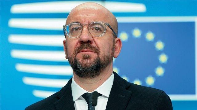 AB Konseyi Başkanı Michel: Amacımız Türkiye ile yapıcı diyalog
