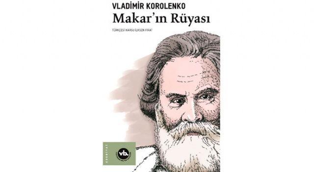 Makar'ın Rüyası ilk defa Türkçede