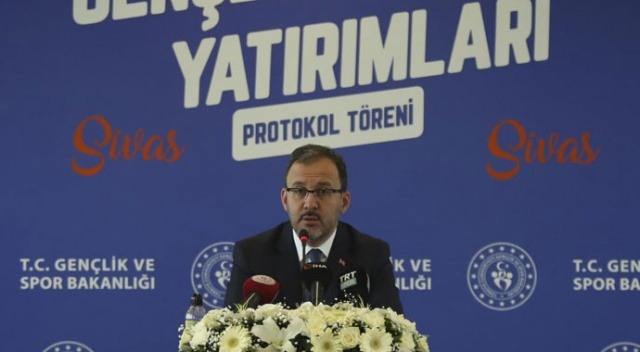 Bakan Kasapoğlu: Sultan Şehir Sivas'ı sporda ve gençlikte de sultan şehir göreceğiz