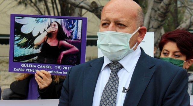 Güleda Cankel'in babası: Taleplerimiz göz önünde bulundurulmadı