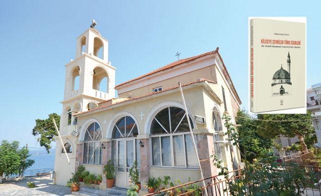 Saat kulesi ve çeşmeler  bile 'kilise' yapıldı