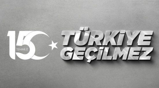 15 Temmuz anma programları bu yıl 'Türkiye Geçilmez' temasıyla gerçekleştirilecek