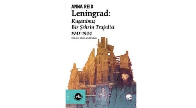 Leningrad'ın bilinmeyen tarihi