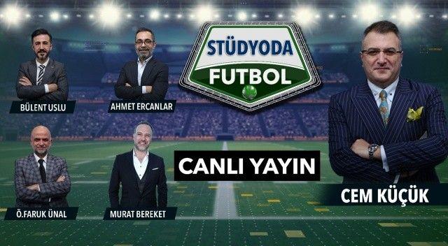 #CANLI Stüdyoda Futbol Başladı
