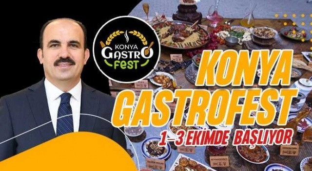 Konya GastroFest 1-3 Ekim'de Konya'nın kadim yemek kültürü dünyaya tanıtılıyor