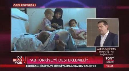 Yunanistan Başbakanı Çipras: Avrupa Birliği, Türkiye'ye destek vermelidir