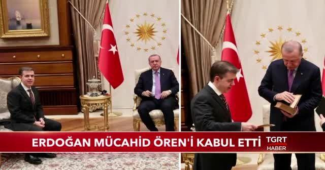 Erdoğan, A. Mücahid Ören'i kabul etti