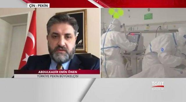 Pekin Büyükelçisi Önen: 'Hastalığın aşısı ya da tedavisi bulundu demek için çok erken'