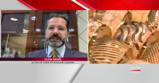 Altın fiyatlarında yükseliş sürecek mi? Altın ve para piyasaları uzmanı İslam Memiş değerlendirdi