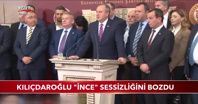 Kılıçdaroğlu 'İnce' sessizliğini bozdu!