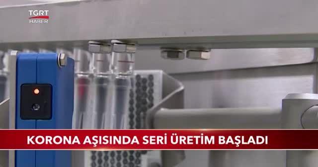 Korona aşısında seri üretime başladı