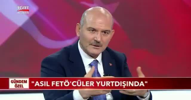 İçişleri Bakanı Süleyman Soylu: Asıl FETÖ'cüler yurtdışında