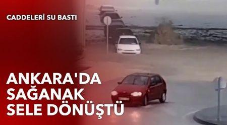 Ankara'da sağanak sele dönüştü